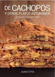 DE CACHOPOS Y OTROS PLATOS ASTURIANOS