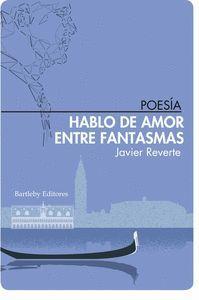 HABLO DE AMOR ENTRE FANTASMAS