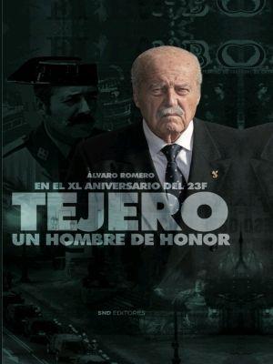 TEJERO: UN HOMBRE DE HONOR