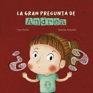 LA GRAN PREGUNTA DE ANDREA