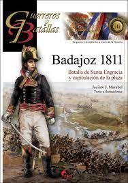 BADAJOZ 1811 (GUERREROS Y BATALLAS 141)
