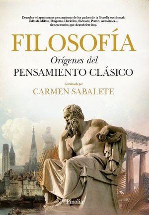 FILOSOFIA. ORIGENES DEL PENSAMIENTO CLASICO