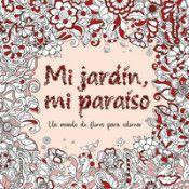 MI JARDIN, MI PARAISO