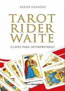 TAROT RIDER WAITE. CLAVES PARA INTERPRETARLO