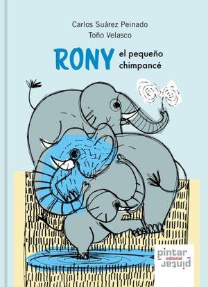 RONY EL PEQUEÑO CHIMPANCÉ