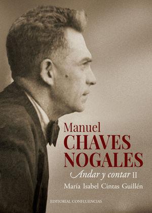 MANUEL CHAVES NOGALES. ANDAR Y CONTAR II