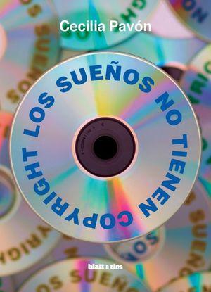 LOS SUEÑOS NO TIENEN COPYRIGHT