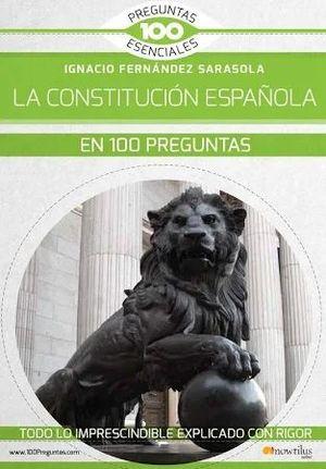 LA CONSTITUCION ESPAÑOLA EN 100 PREGUNTAS
