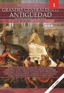 BREVE HISTORIA DE LOS GENERALES DE LA ANTIGUEDAD EGIPTO-GRECIA-ROMA