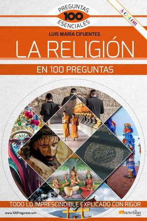 LA RELIGION EN 100 PREGUNTAS