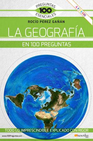 LA GEOGRAFIA EN 100 PREGUNTAS