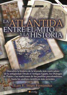 LA ATLANTIDA. ENTRE EL MITO Y LA HISTORIA