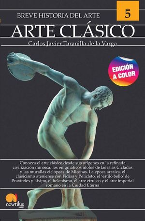 BREVE HISTORIA DEL ARTE CLASICO