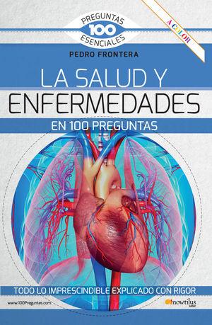 LA SALUD Y ENFERMEDADES EN 100 PREGUNTAS