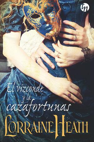 EL VIZCONDE Y LA CAZAFORTUNAS