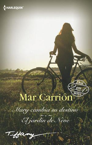 MARY CAMBIA SU DESTINO; EL JARDÍN DE NEVE