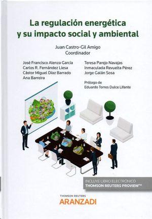 REGULACION ENERGETICA Y SU IMPACTO SOCIAL Y AMBIENTAL