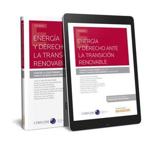 ENERGÍA Y DERECHO ANTE LA TRANSICIÓN RENOVABLE (PAPEL + E-BOOK)