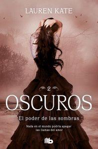 OSCUROS 2: EL PODER DE LAS SOMBRAS