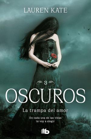 OSCUROS 3: LA TRAMPA DEL AMOR