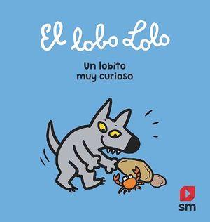 EL LOBO LOLO. UN LOBITO MUY CURIOSO