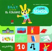 A BILLY LE GUSTA EL COLEGIO / I LOVE SCHOOL