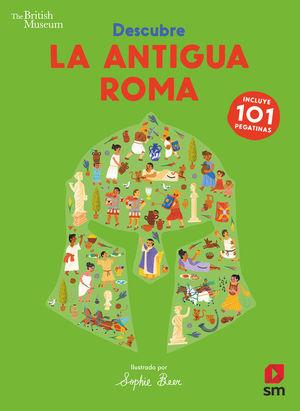 DESCUBRE LA ANTIGUA ROMA. CON PEGATINAS