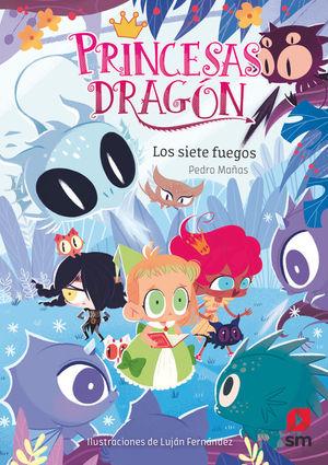 PRINCESAS DRAGON 11: LOS SIETE FUEGOS