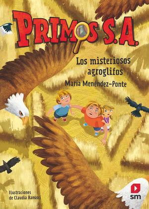 PRIMOS S.A. 6: LOS MISTERIOSOS AGROGLIFOS