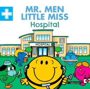 MR. MEN LITTLE MISS: HOSPITAL