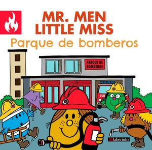 MR. MEN LITTLE MISS: PARQUE DE BOMBEROS