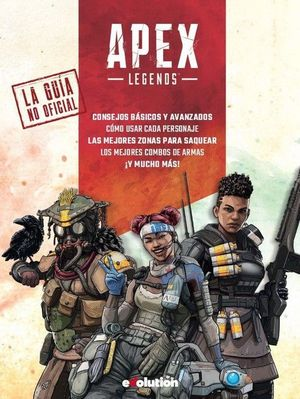 APEX LEGENDS (LA GUIA NO OFICIAL)