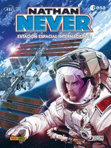 NATHAN NEVER. ESTACION ESPACIAL INTERNACIONAL