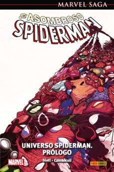 EL ASOMBROSO SPIDERMAN 47. UNIVERSO SPIDERMAN: PROLOGO