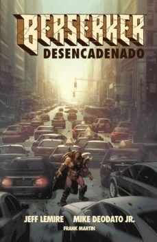 BERSERKER DESENCADENADO 1