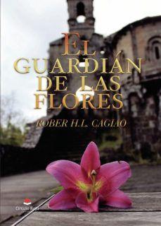 SAGA EL GUARDIÁN DE LAS FLORES 1