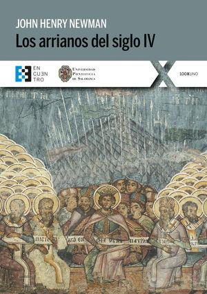 LOS ARRIANOS DEL SIGLO IV