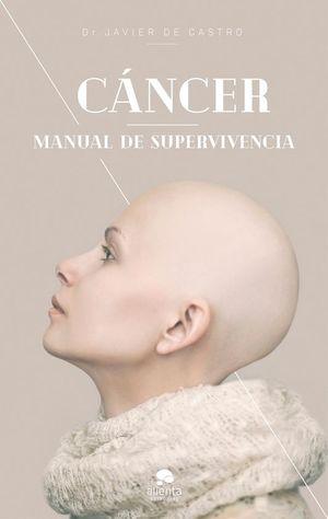 CANCER. MANUAL DE SUPERVIVENCIA