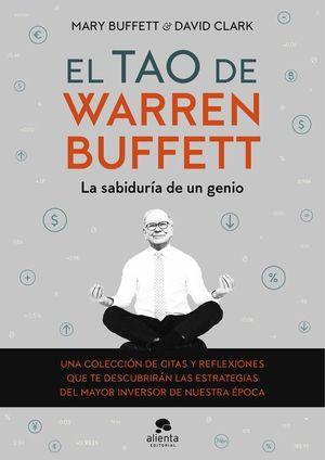 EL TAO DE WARREN BUFFETT. LA SABIDURÍA DE UN GENIO