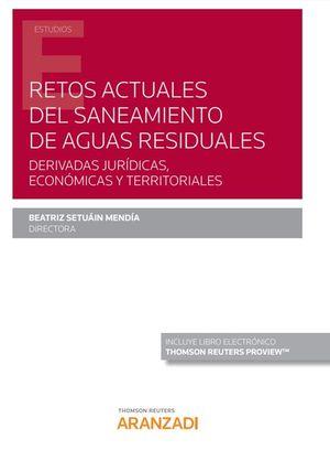 RETOS ACTUALES DEL SANEAMIENTO DE AGUAS RESIDUALES. DERIVADAS JUR