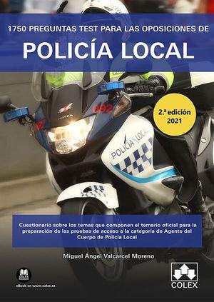1750 PREGUNTAS TEST PARA OPOSICIONES DE POLICIA LOCAL