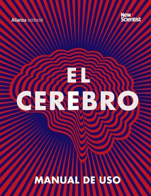 EL CEREBRO. MANUAL DE USO