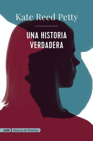 UNA HISTORIA VERDADERA
