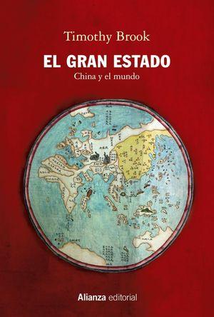 EL GRAN ESTADO. CHINA Y EL MUNDO
