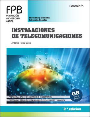 INSTALACIONES DE TELECOMUNICACIONES 2ª EDICIÓN 2021