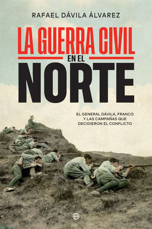 LA GUERRA CIVIL EN EL NORTE