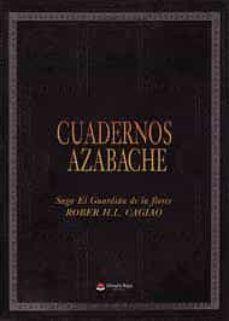 SAGA EL GUARDIAN DE LAS FLORES 5. CUADERNOS AZABACHE