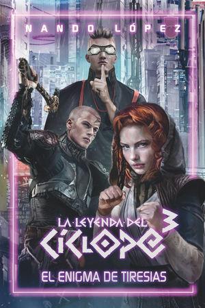LA LEYENDA DEL CICLOPE 3: EL ENIGMA DE TIRESIAS