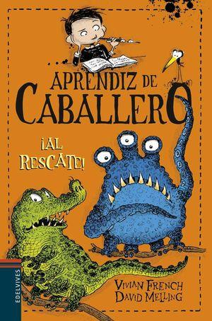 APRENDIZ DE CABALLERO 6: ¡AL RESCATE!