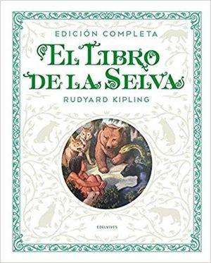 EL LIBRO DE LA SELVA. EDICION COMPLETA